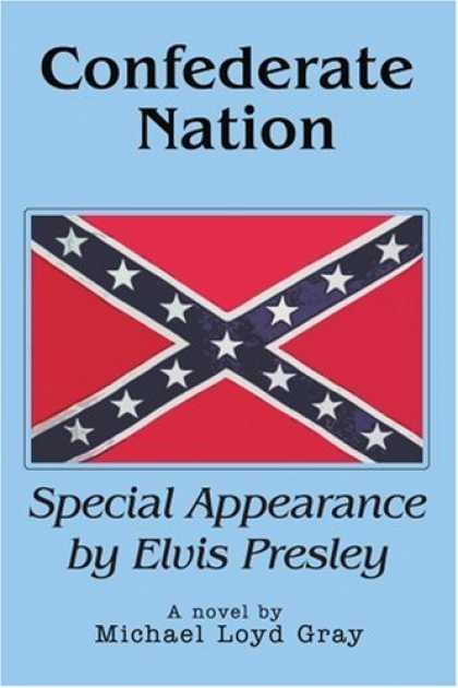 Elvis Presley Books - Confederate Nation: Special Appearance by Elvis Presley