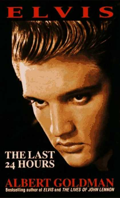 Elvis Presley Books - Elvis: The Last 24 Hours