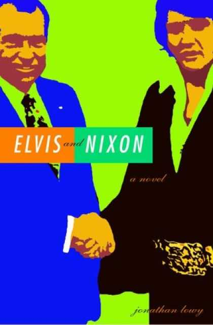 Elvis Presley Books - Elvis and Nixon