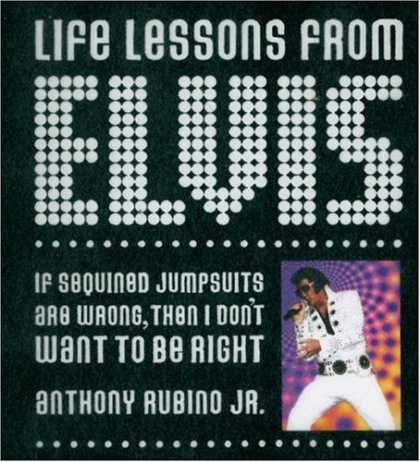 Elvis Presley Books - Life Lessons from Elvis