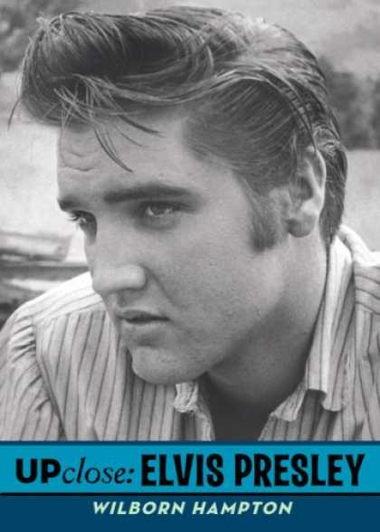 Elvis Presley Books - Up Close: Elvis Presley