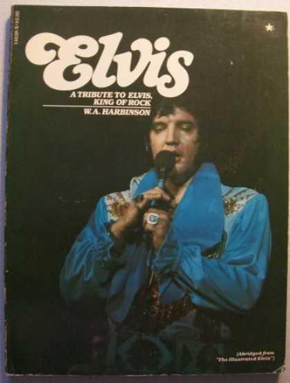 Elvis Presley Books - A Tribute to Elvis (ELVIS, King of Rock)