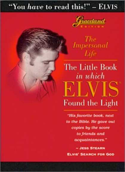 Elvis Presley Books - The Impersonal Life: The Little Book in Which Elvis Found the Light: Graceland E