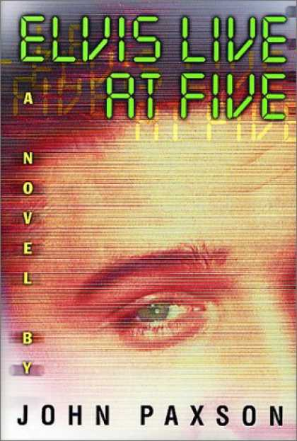 Elvis Presley Books - Elvis Live at Five: A Novel