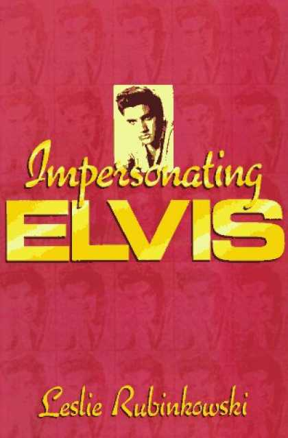Elvis Presley Books - Impersonating Elvis