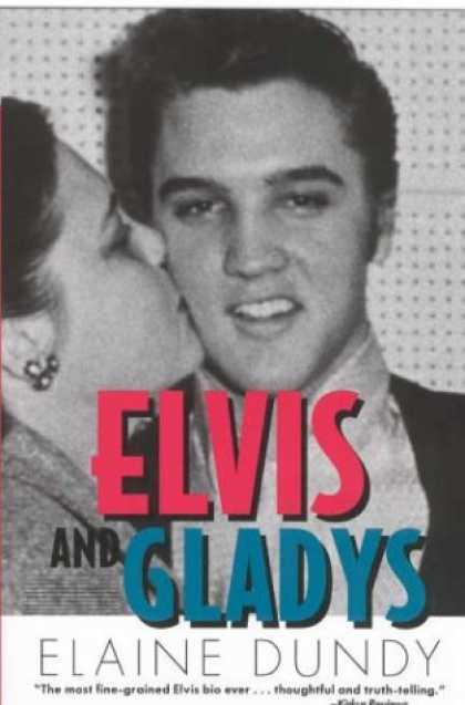 Elvis Presley Books - Elvis and Gladys (Southern Icons Series)