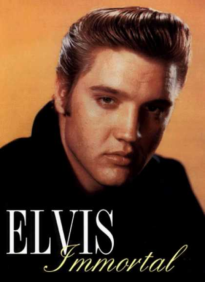 Elvis Presley Books - Elvis Immortal