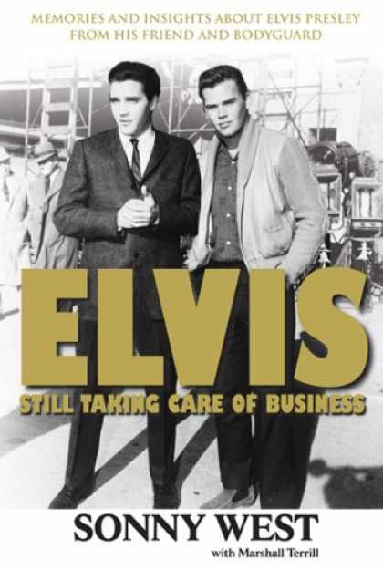 Elvis Presley Books - Elvis: Still Taking Care of Business