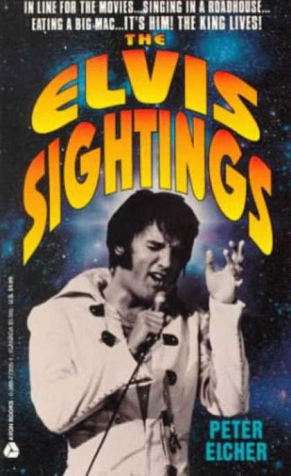 Elvis Presley Books - The Elvis Sightings