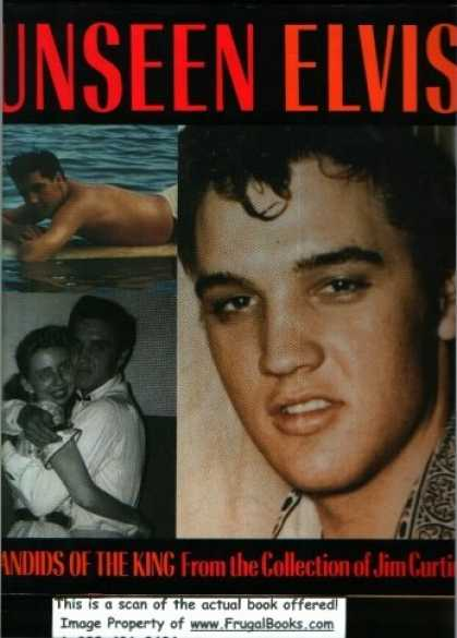 Elvis Presley Books - Unseen Elvis: Candids of the King from the Collection of Jim Curtin