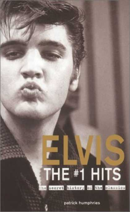 Elvis Presley Books - Elvis The #1 Hits: The Secret History of the Classics