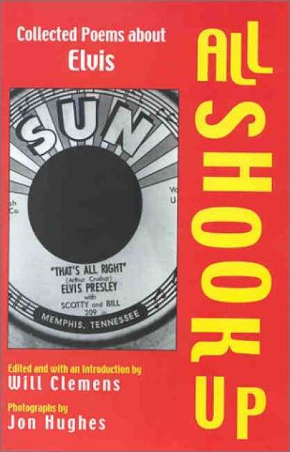 Elvis Presley Books - All Shook Up: Collected Poems About Elvis