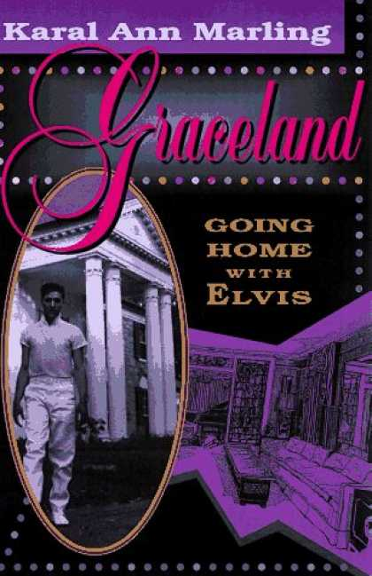 Elvis Presley Books - Graceland: Going Home with Elvis