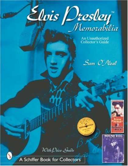 Elvis Presley Books - Elvis Presley Memorabilia: An Unauthorized Collectors Guide (Schiffer Book for C