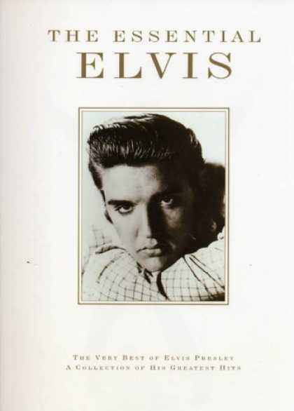 Elvis Presley Books - The Essential Elvis: The Very Best of Elvis Presley : a collection of his greate
