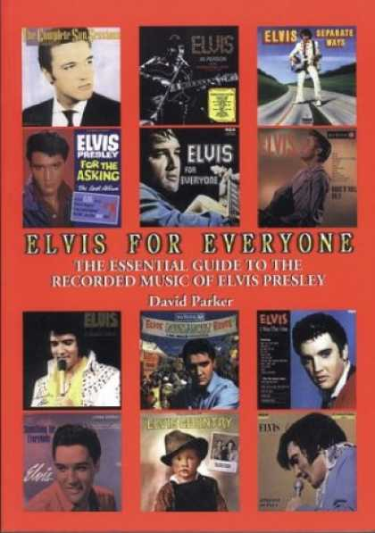 Elvis Presley Books - Elvis for Everyone: The Essential Guide To The Recorded Music Of Elvis Presley