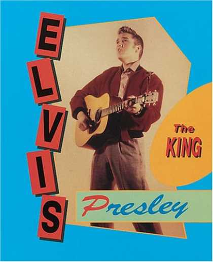 Elvis Presley Books - Elvis Presley: The King (Achievers)
