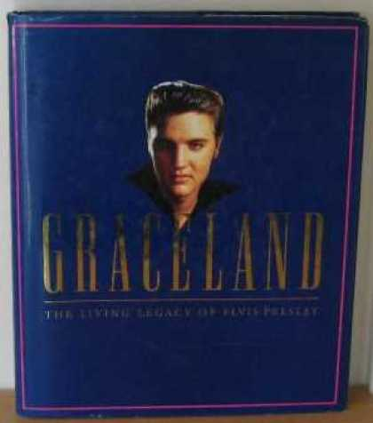 Elvis Presley Books - GRACELAND: LIVING LEGACY OF ELVIS PRESLEY