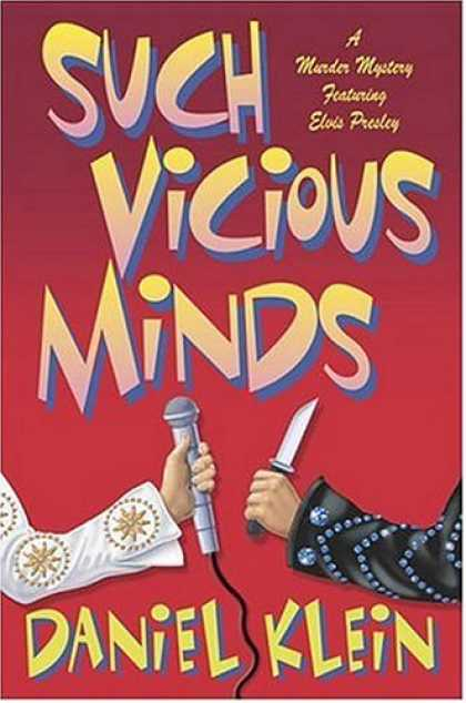 Elvis Presley Books - Such Vicious Minds: A Murder Mystery Featuring Elvis Presley (Elvis Presley Myst