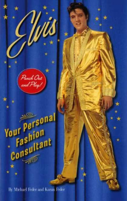 Elvis Presley Books - Elvis: Your Personal Fashion Consultant