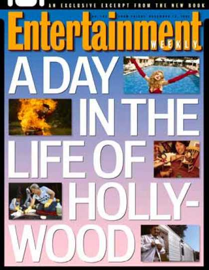 Entertainment Weekly - A Day In the Life of Hollywood