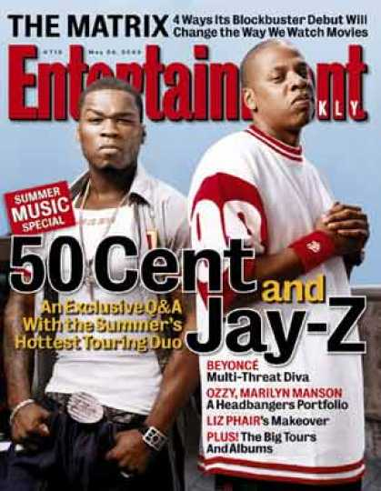 Entertainment Weekly - Jay-z and 50 Cent On Bad Raps and Good Fortune