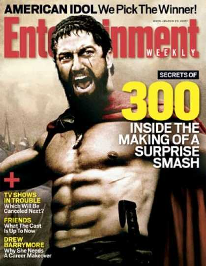 "Entertainment Weekly - ""300"": Inside the Making of A Surprise Smash"
