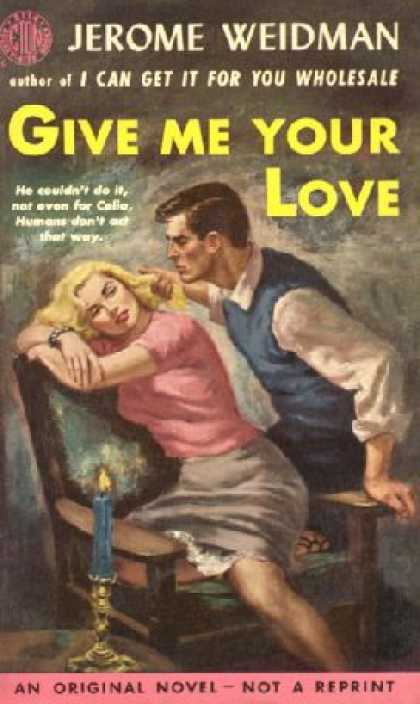 Eton Books - Give Me Your Love - Jerome Weidman