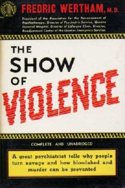 Eton Books - The Show of Violence - Fredric Wertham, M.D.