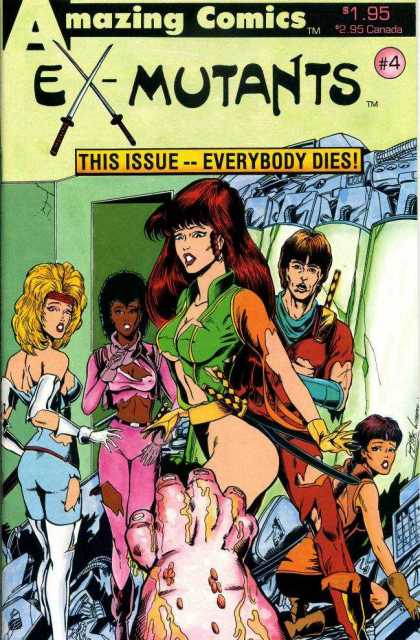 Ex-Mutants 4 - 195 - Amazing Comics - 4 - This Issue--everybody Dies - 2 95 Canada - Ron Lim