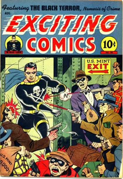 Exciting Comics 50 - The Black Terror - Nemesis Of Crime - Theives - Burglars - Money