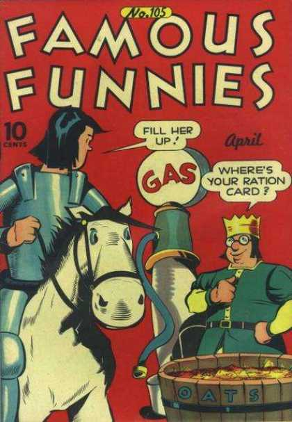 Famous Funnies 105 - Fill Her Up - Gas - Where Is Your Ration Card - Oats - 10 Cents