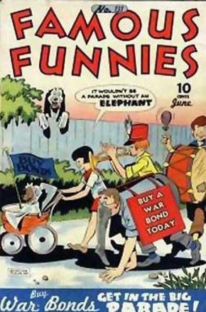 Famous Funnies 131 - Drum - Dog - Buy A War Bond Today - Elephant - Children