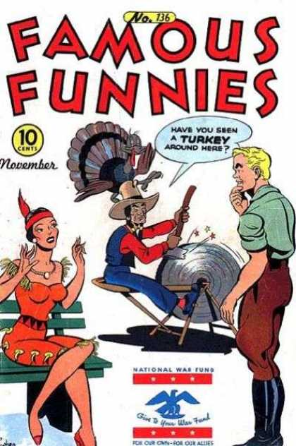 Famous Funnies 136 - Turkey - Native American - Cowgirl - November - Lathe