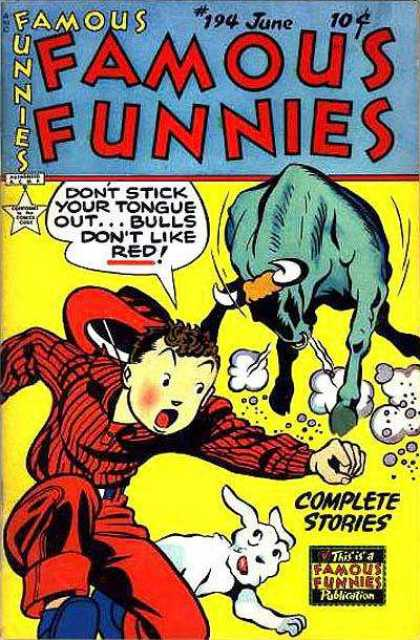 Famous Funnies 194 - Blue Bull - White Dog - Red Hat - 194 June - Red Shirt