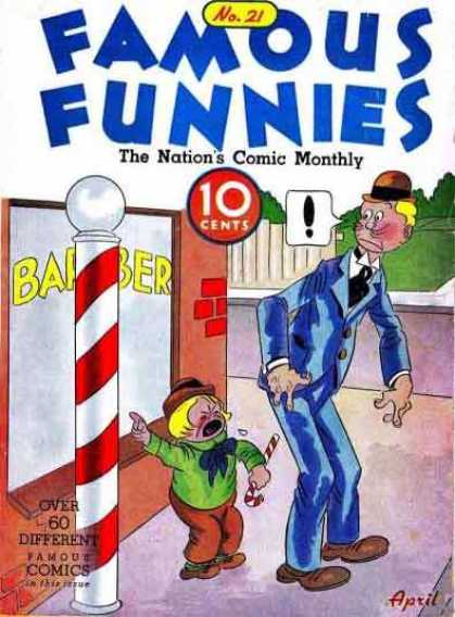 Famous Funnies 21 - The Nations Comic Monthly - 10 Cents - Barber Shop - April - Candy