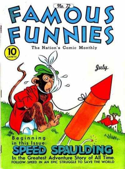 Famous Funnies 72 - 10 Cents - Monkey - Rocket - Tooth - July