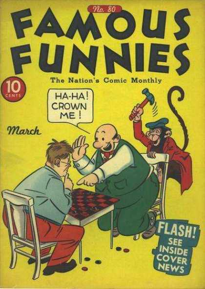 Famous Funnies 80 - Monkey - Hammer - Chess - March - 10 Cents