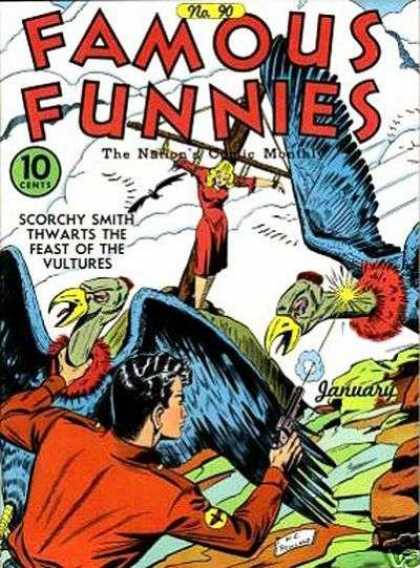 Famous Funnies 90 - Damsels In Distress - Scorchy Smith - Feast Of The Vultures - Vultures