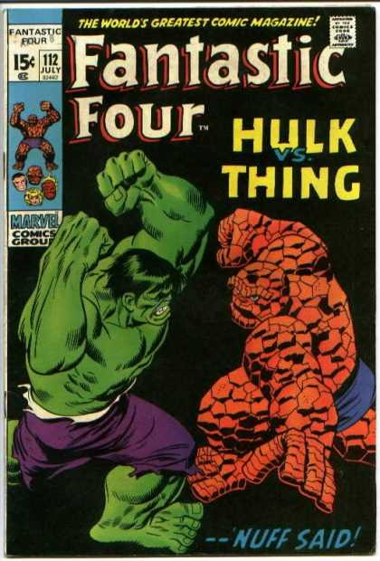 Fantastic Four 112 - Hulk Vs Thing - Marvel Comics Group - Nuff Said - Approved Comics Code Authority - Fight - John Buscema