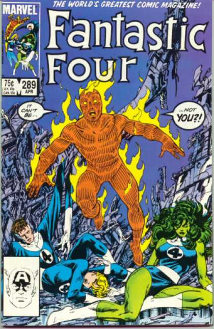 Fantastic Four 289 - The Worlds Greatest Comic Magazine - The Human Torch - She Hulk - Flaming - Mr Fantastic - John Byrne