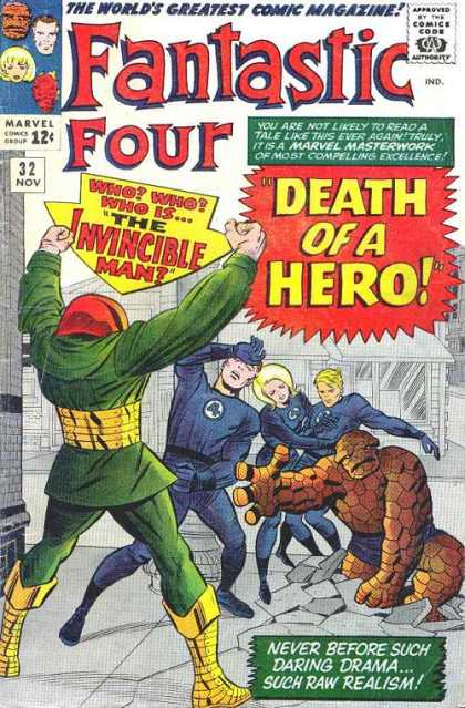 Fantastic Four 32 - Mr Fantastic - Thing - Marvel Comics - Death Of A Hero - Worlds Greatest Comic Magazine - Jack Kirby