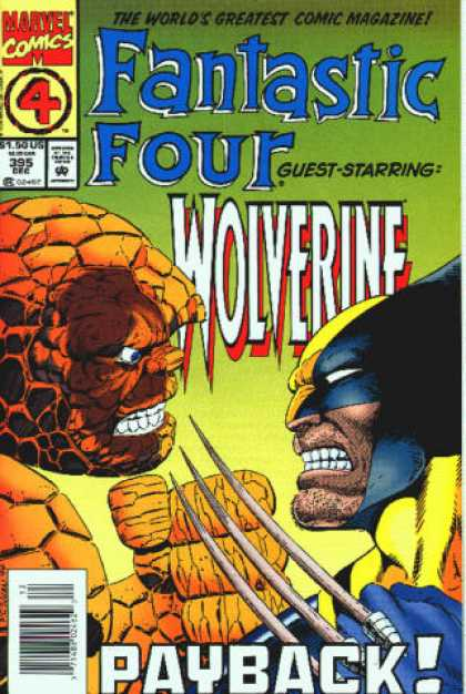 Fantastic Four 395 - Wolverine - Payback - Thing - Marvel Comics - The Worlds Greatest Comic Magazine - Paul Ryan