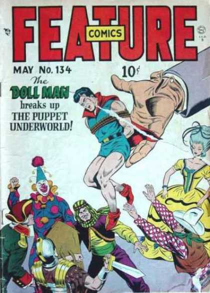 Feature Comics 134 - Doll Man - Puppet Underworld - Clown - Cowboy - General