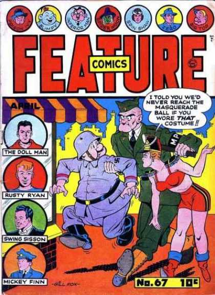 Feature Comics 67 - The Doll Man - Rusty Ryan - Swing Sission - Micky Finn - I Told You Wed Never Reach The Masquerade Ball If You Wore That Costume