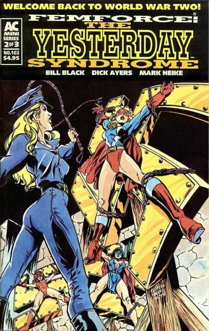 Femforce 102 - Bill Black - Femforce The Yesterday Syndrome - Dick Ayers - Mark Heike - Welcome Back To World War Two