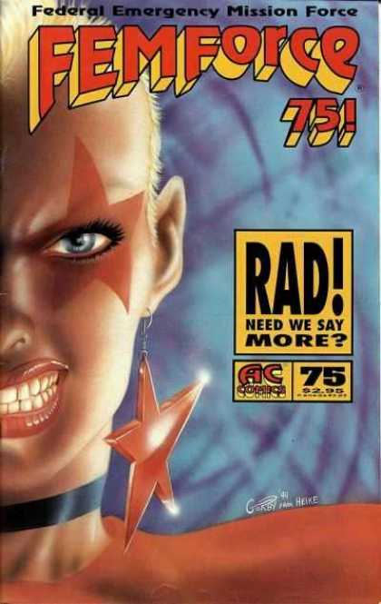 Femforce 75 - Federal Wmergency Mission Force - Rad Need We Say More - Punk Girl - Snear - Star Earrings