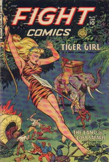 Fight Comics 72 - Tiger Girl - Elephant - In A New Jungle Thriller - The Land Of The Lost Safaris - Woman