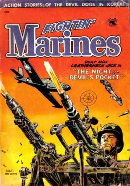 Fightin' Marines 11 - The Night In Devils Pocket - Plane - Guns - Army - Fire