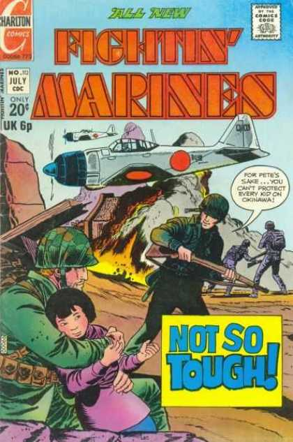 Fightin' Marines 112 - Not So Tough - Okinawa - Airplanes - Explosion - Kid